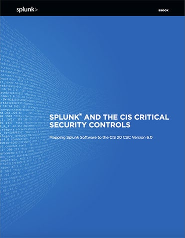 CIS Top 20 Critical Security Controls | Splunk
