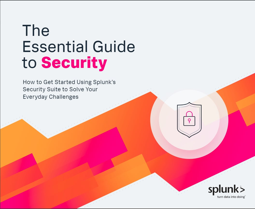 The essential guide to security splunk digital technology is touching every aspect of our lives which is giving bad actors unlimited runway to create new threats daily its this atmosphere that fandeluxe Choice Image