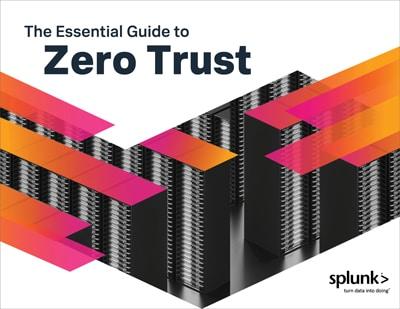 The Essential Guide to Zero Trust