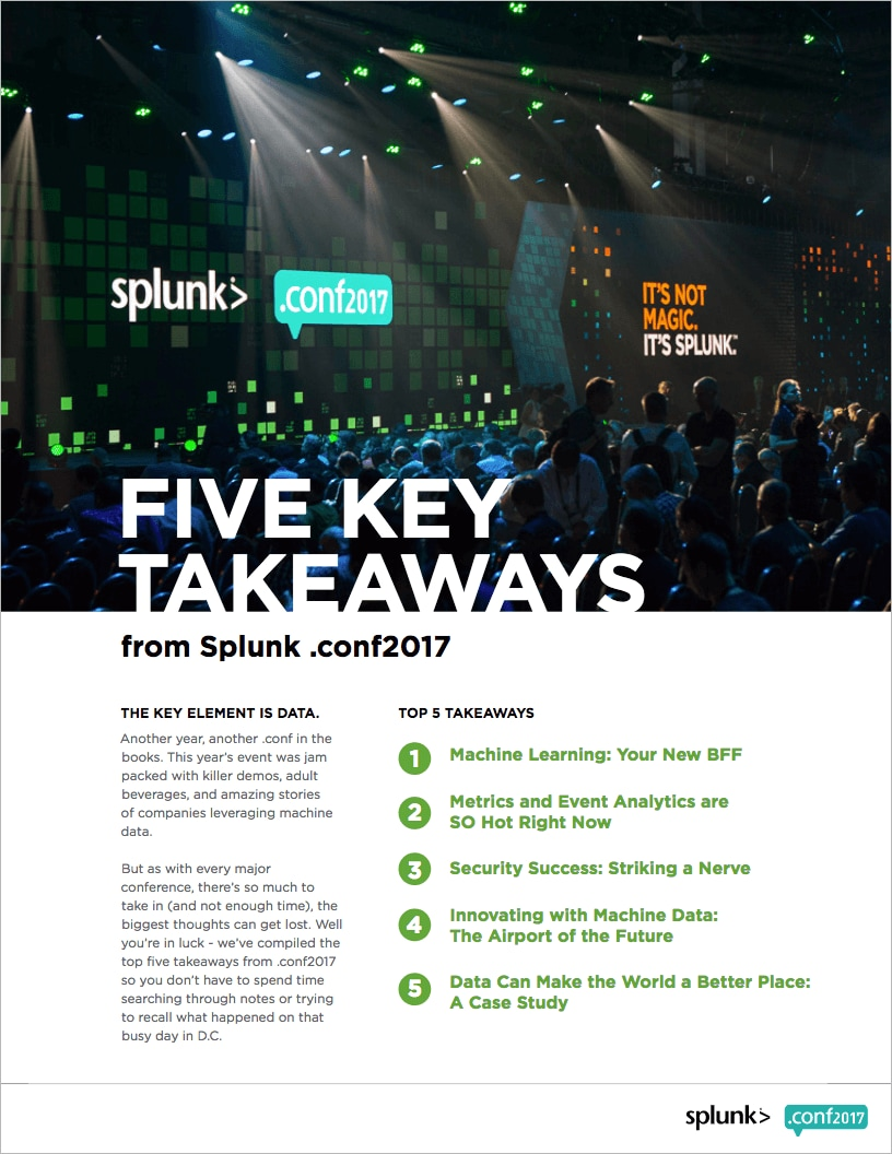 Top 5 takeaways from nf2017 splunk didnt make it to nf2017 dont worry we have you covered from machine learning to how machine data is being used to power the airport of the future fandeluxe Gallery