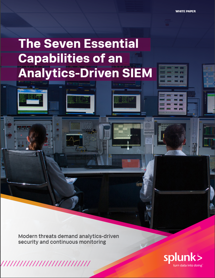 Seven Essential Capabilities of an Analytics-Driven SIEM
