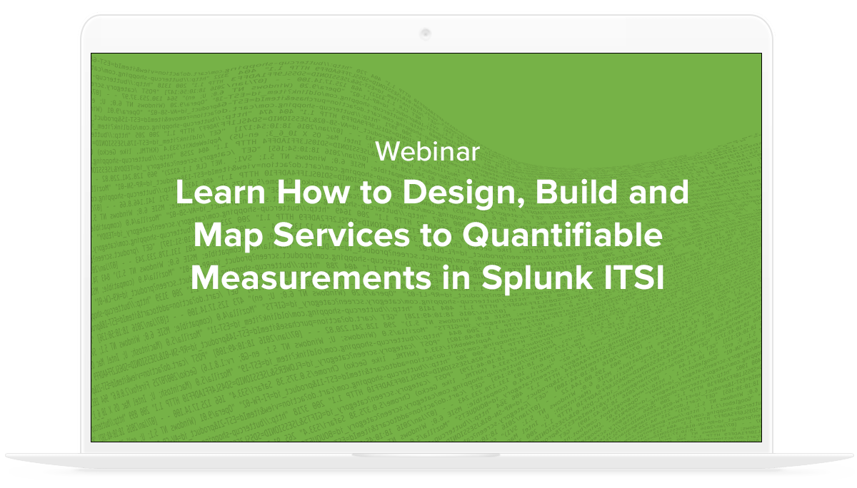 Learn how to Design, Build and Map Services to Quantifiable ...
